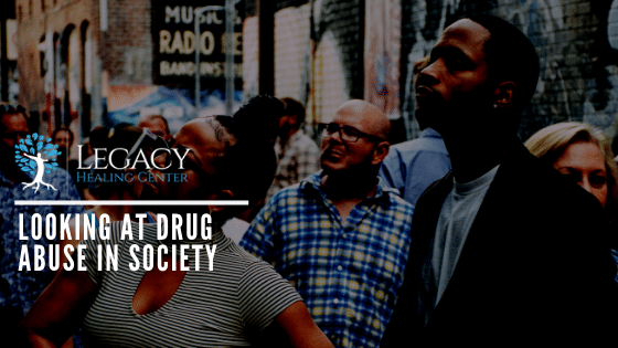 Looking At Drug Abuse in Society
