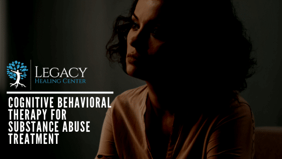 Cognitive Behavioral Therapy For Substance Abuse Treatment