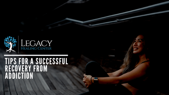 Tips For A Successful Recovery From Addiction