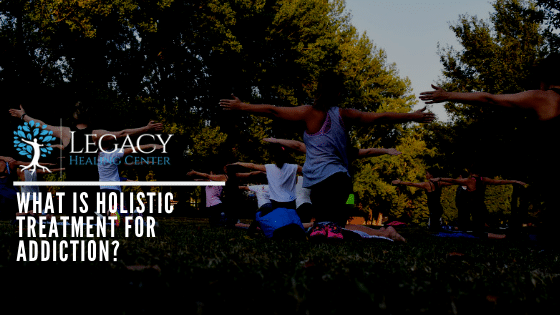 What is Holistic Treatment for Addiction?