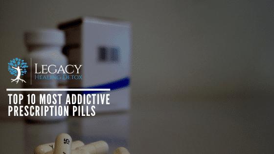 Top 10 Most Addictive Prescription Pills